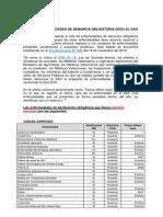 SAG. 2012. Lista de Enfermedades de Denuncia Obligatoria (EDO) Al SAG. Pp 1-2. Enfermedades de Denuncia Obligatoria Ante El SAG. SAG. Santiago, Chile.