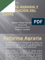 Reforma Agraria y Chilenización Del Cobre
