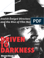 Vincent Brook - Driven to Darkness ~ Jewish migr' Directors and the Rise of Film Noir