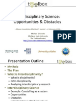 Interdisciplinary Science Opportunities and Obstacles