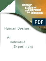 Human Design an Individual Experiment