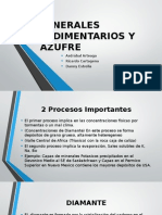 Minerales Sedimentarios y Azufre (Cartagena, Arteaga, Estrella)