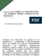 Género en El Proyecto Arquitectónico, Praxis