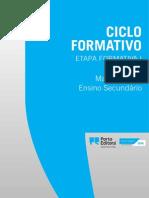 Matemática Secundário - Ciclo Formativo Porto Editora