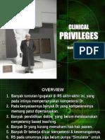 Clinical Privilege 26 Juli 2010