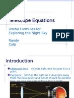 Telescope Equations