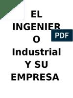 El Ingeniero Industrial y Su Empresa