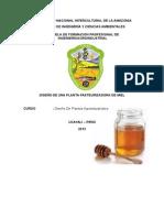 228665055 Diseno de Una Planta Pasteurizadora de Miel