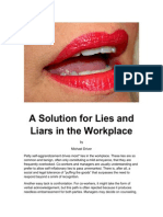 A Solution for Lies and Liars in the Workplace