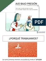 trabajobajopresin1-130418130016-phpapp01