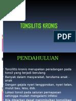 Tonsilitis-Kronik Ppt Fixx