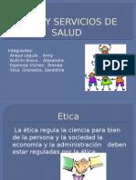 Etica y Servicios de Salud