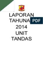 Laporan Tahunan 2014 Unit Tandas