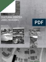 Cultural Center in Jabel Mukaber Presentation