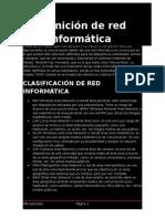 Una Red Informática Es Un Conjunto de Dispositivos Interconectados Entre Sí a Través de Un Medio
