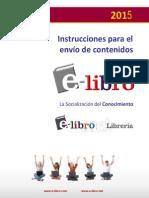 Instrucciones Envio de Contenidos E-libro 2015