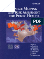 Disease Mapping and Risk Asseement for Public Health