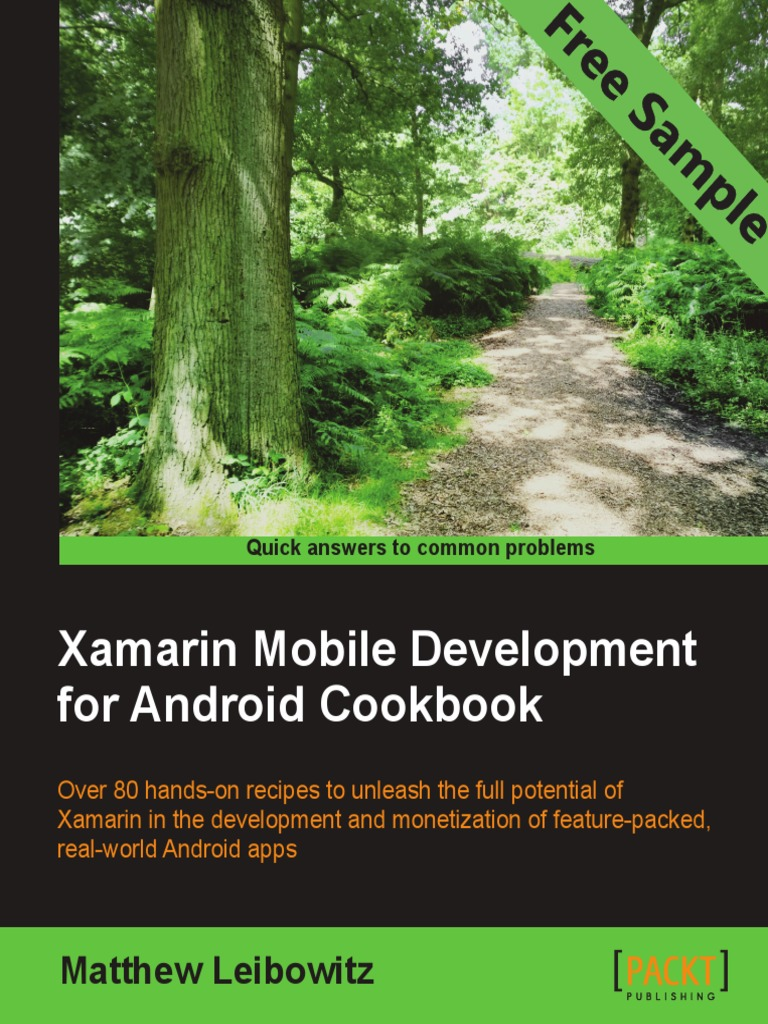 Xamarin Mobile Development for Android Cookbook - Sample Chapter | Xamarin  | Android (Operating System)