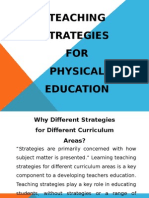 TEACHING STRATEGIES for Physical Education