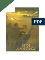 Desde La Persistencia-Volumen I