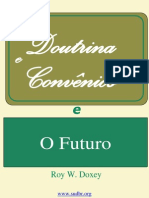 Doutrina e Convênios e o Futuro (Roy W. Doxey) Sudbr.org