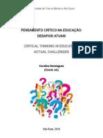 Pensamento Crítico Na Educação - Desafios Atuais [2015]
