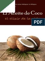 El Aceite de Coco, El Elixir de La Vida (Spanish Edition)