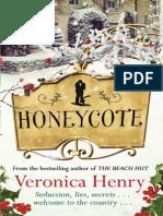 Veronica Henry's Honeycote Extract
