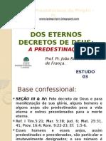 Dos Eternos Decretos de Deus - Estudo 03