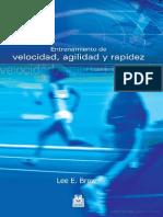 Entrenamiento de Velocidad, Agilidad y Rapidez (Lee Brown)