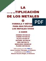 La Multiplicación de Los Metales