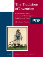 (Balkan Studies Library 10) Alex Drace-Francis-The Traditions of Invention_ Romanian Ethnic and Social Stereotypes in Historical Context-Brill Academic Publishers (2013)