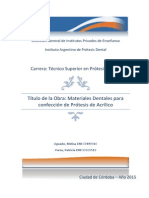 MATERIALES DENTALES PARA PROTESIS PARCIALES Y TOTALES DE ACRÍLICO