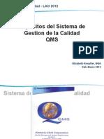 Explicativo Sistema de Gestion de Calidad QMS 2012