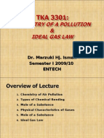 AIR QUALITY AND POLLUTION (TKA 3301)  LECTURE NOTES 4-Chemistry of Air Pollution n Ideal Gas Law