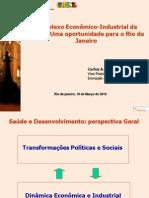 Carlos Gadelha em seminário sobre setor químico-farmacêutico do Rio