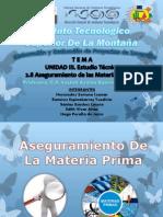 Aseguramiento de Las Materias Primas Equipo 7 Elaboracion de Proyectos