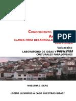 Conocimiento Innovacion Articulacion, Claves Para Proyectos Culturales. LIPCJ CLASE 1