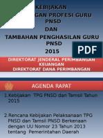 150204-Kebijakan-TPG-dan-Tamsil-PNSD-2015-Jan-2015-Ok.ppt