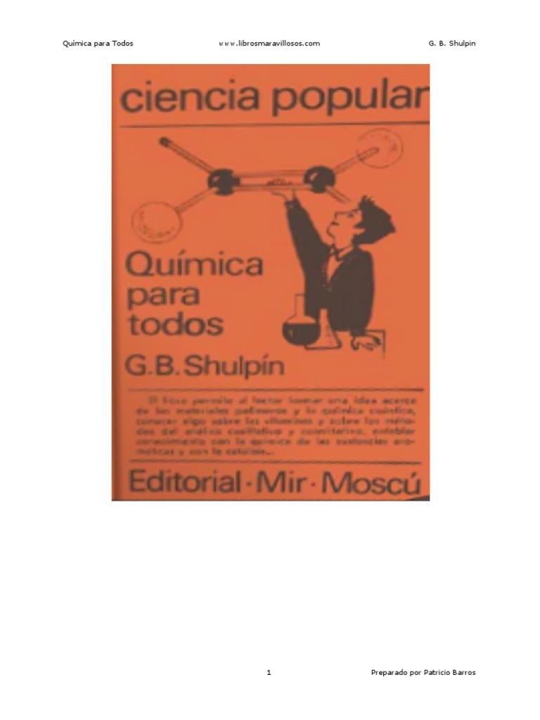 Quimica Para Todos G B Shulpin