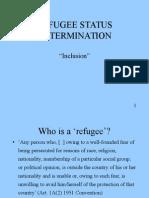Refugee Status Determination-Inclusion