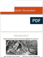 The Robotic Revolution