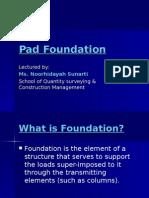 Pad Foundation