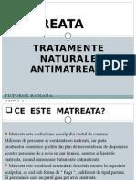 Matreata.tratamente Naturale Antimatreata