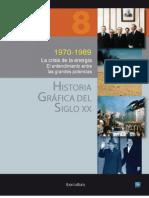 HISTORIA-GRAFICA-DEL-SIGLO-XX-VOLUMEN-8-1970-1989-La crisis de la energía
