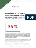 El Recargo Del 36 % en La Cotización de Los Contratos Temporales de Corta Duración _ Blog de Derecho Laboral