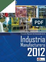 Encuesta Nacional de Innovacion en La Industria Manufacturera 2012
