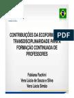 Contribuiu00c7u00d5es Da Ecoformau00c7u00c3o e Transdisciplinaridade Para a Formau00c7u00c3o Continuada de Professores