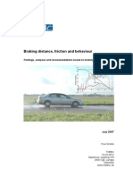 Braking Distance - Friction and Driver Behaviour