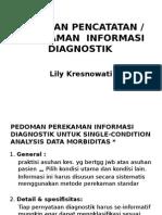(6) Pedoman Pencatatan Diagnosis